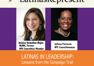 Leading Latinas: Lessons from the Campaign Trail