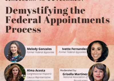Advancing Latina Leadership in Government: Demystifying the Federal Appointments Process
