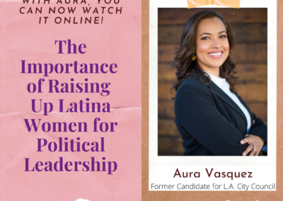 The Importance of Raising Up Latina Women for Political Leadership Roles